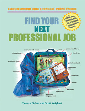 Find Your Next Professional Job by Tamara Pinkas and Scott Weighart