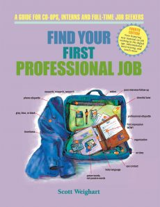 Find Your First Professional Job, 4th Edition